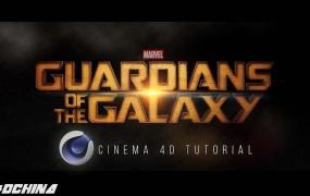 C4D教程 漫威电影银河护卫队片头栏目包装C4D教程